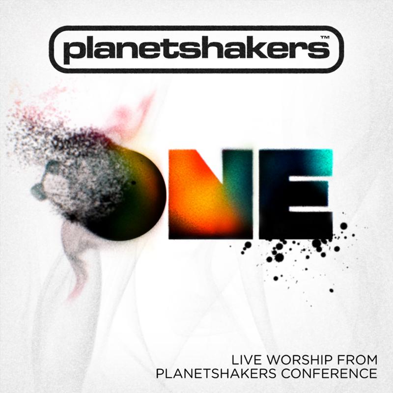 Planetshakers Album –ONE