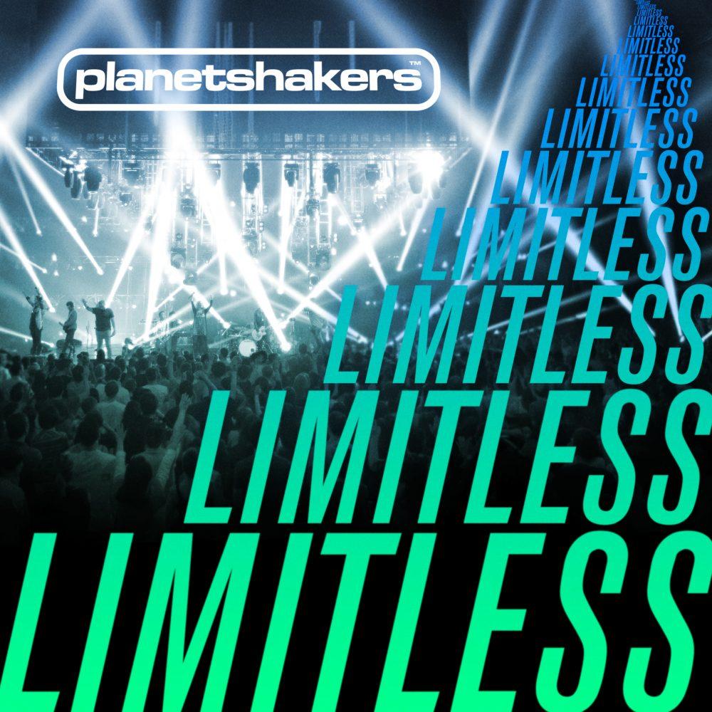 Planetshakers Album –Limitless