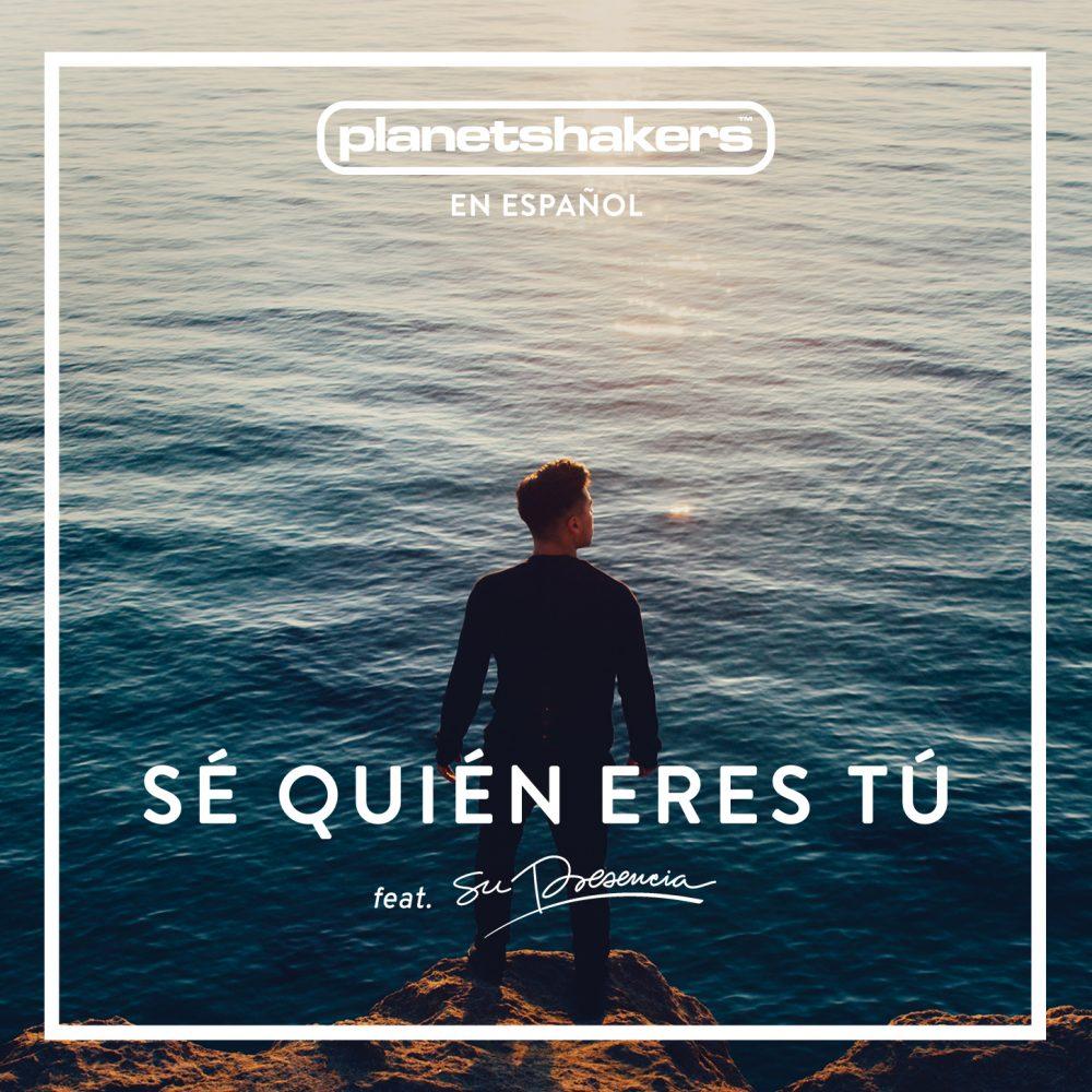 Planetshakers Album (Spanish) –Se Quien Eres Tu