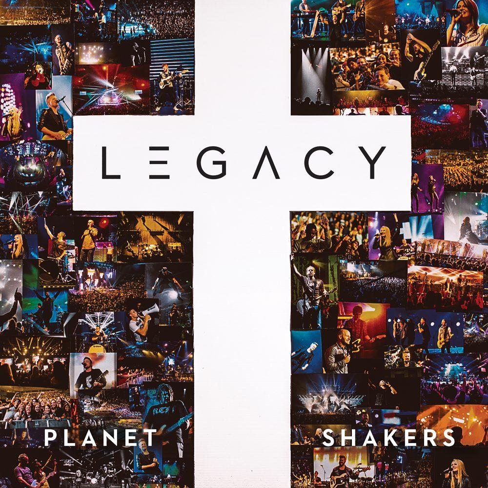 Planetshakers Album –Legacy (Full Album)