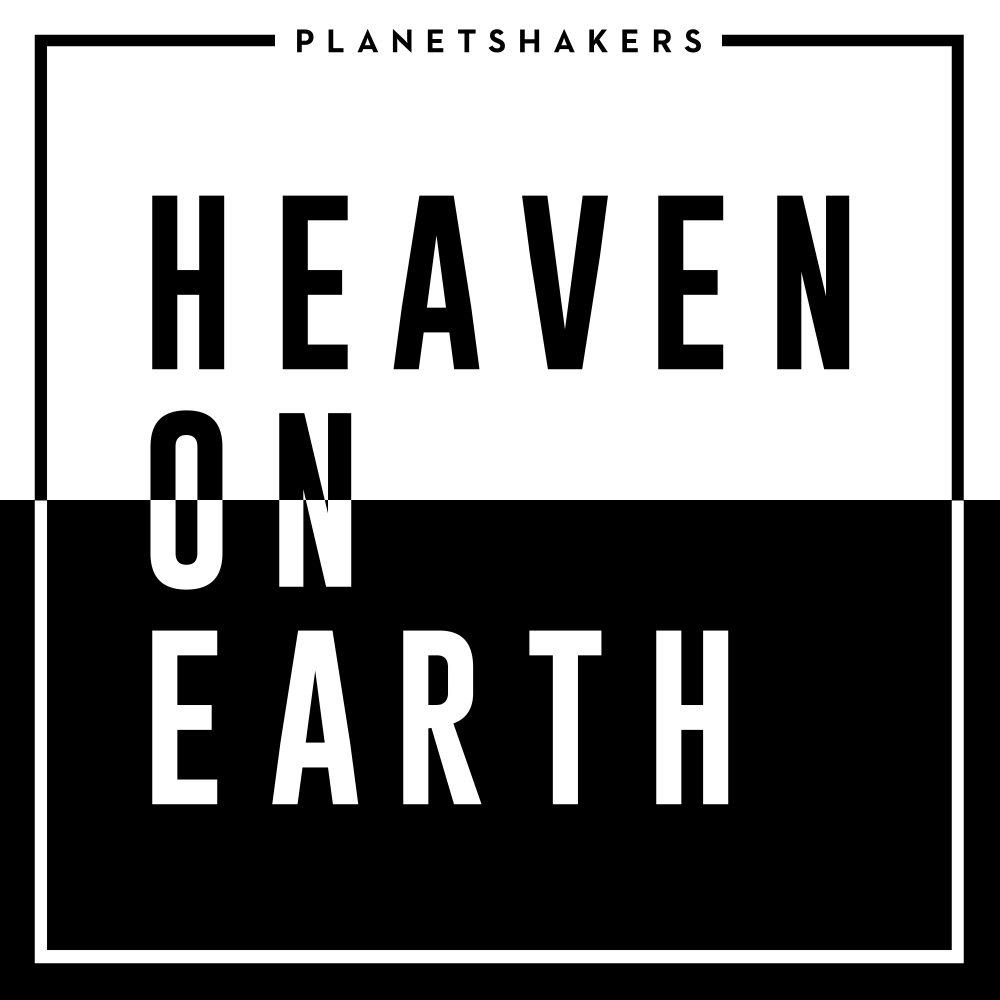Planetshakers Album –Heaven On Earth (Full Album)