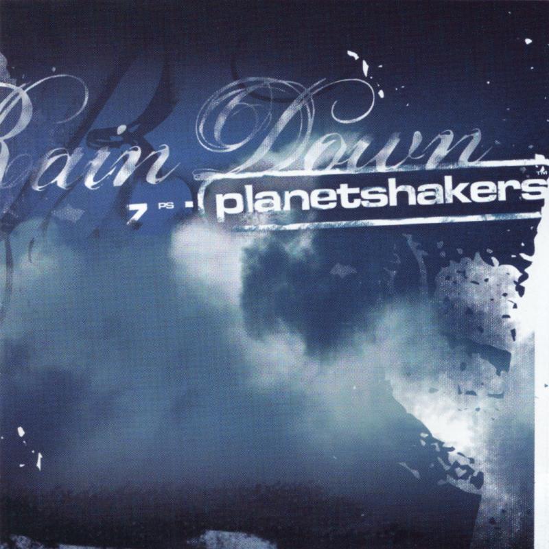 Planetshakers Album –Rain Down