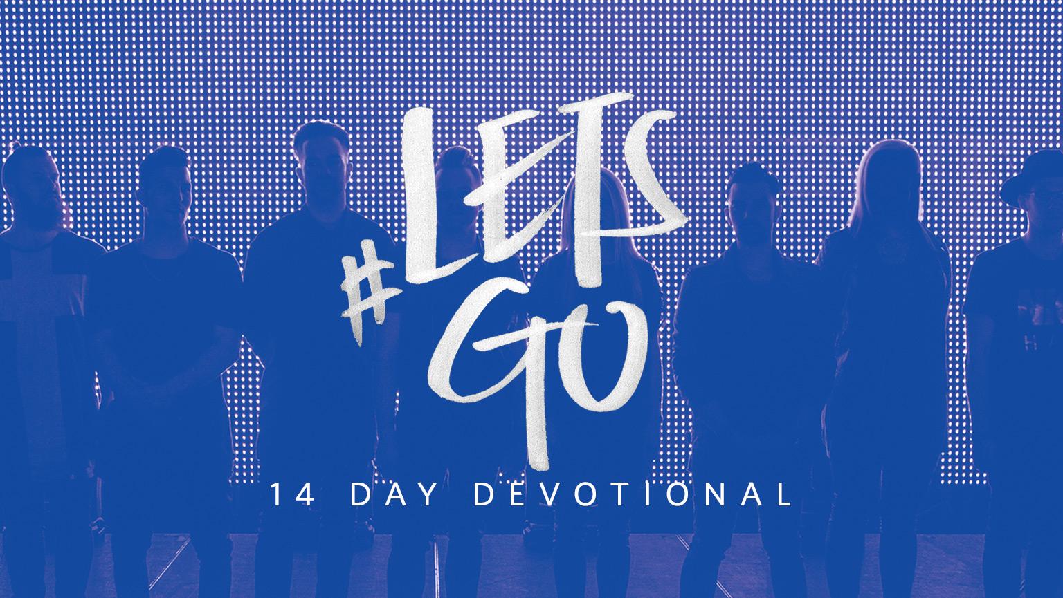 #LETSGO 14 Day Devotional