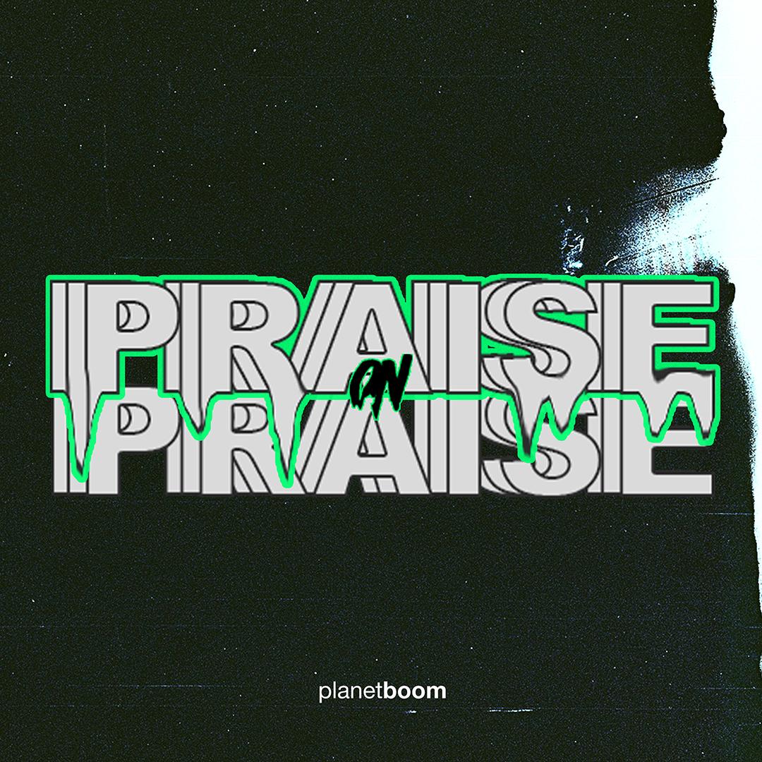 Praise on Praise